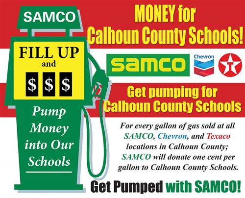 SAMCO - Fill Up and pump money for our schools. SAMCO is providing a generous donation to Calhoun County Schools.